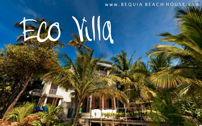 Eco Luxury Beach House Bequia Grenadines