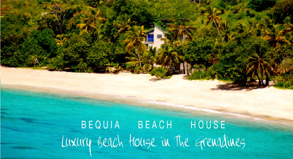 Luxury Beach House Bequia Grenadines